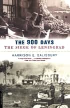 The 900 Days ebook by Harrison Salisbury
