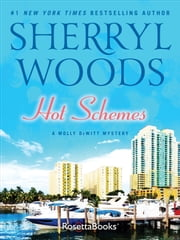 Hot Schemes ebook by Sherryl Woods