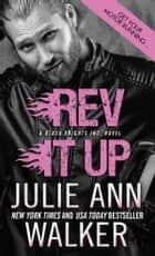 Rev It Up ebooks by Julie Ann Walker