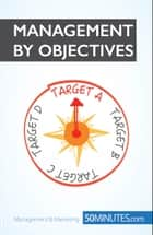Management by Objectives ebook by 50MINUTES.COM