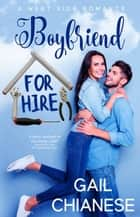 Boyfriend for Hire - West Side Romance, #2 ekitaplar by Gail Chianese