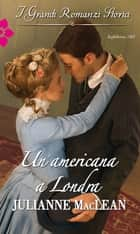 Un'americana a Londra ebook by Julianne Maclean
