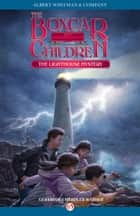The Lighthouse Mystery ebook by David Cunningham,Gertrude  C. Warner