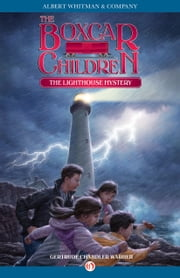 The Lighthouse Mystery ebook by Gertrude Chandler Warner,David Cunningham