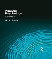 Analytic Psychology - Volume II ebook by G. F. Stout