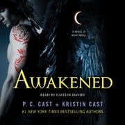 Awakened - A House of Night Novel audiobook by P. C. Cast, Kristin Cast