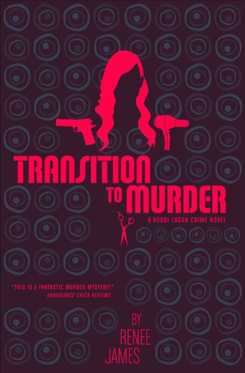 Tranisition to Murder ebook by Renee James