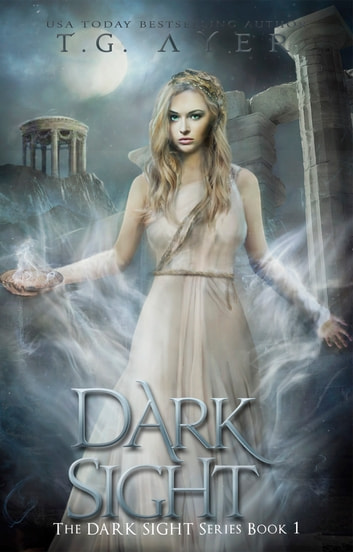 Dark Sight ebook by T.G. Ayer
