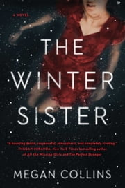 The Winter Sister ebook by Megan Collins
