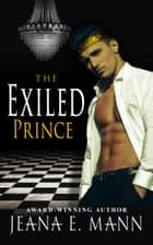 The Exiled Prince ekitaplar by Jeana E. Mann