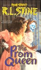 The Prom Queen ebook by R.L. Stine