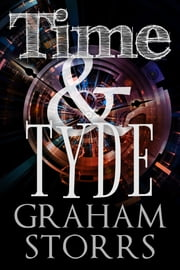 Time and Tyde ebook by Graham Storrs
