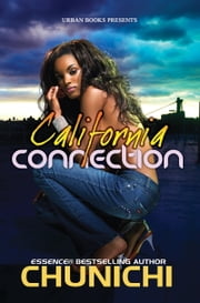 California Connection ebook by Chunichi