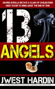 13 Angels ebook by J West Hardin