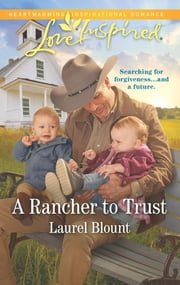 A Rancher to Trust ebook by Laurel Blount
