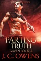 Parting Truth ebook by J. C. Owens