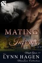 Mating Inferno ebook by Lynn Hagen
