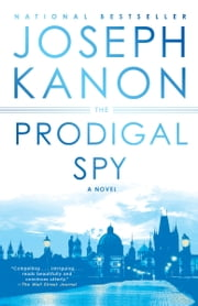 The Prodigal Spy - A Novel ebook by Joseph Kanon