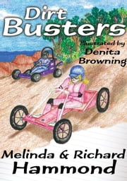 Dirt Busters ebook by Melinda Hammond,Richard Hammond,Denita Browning