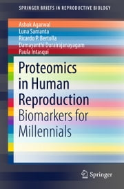 Proteomics in Human Reproduction - Biomarkers for Millennials ebook by Kobo.Web.Store.Products.Fields.ContributorFieldViewModel