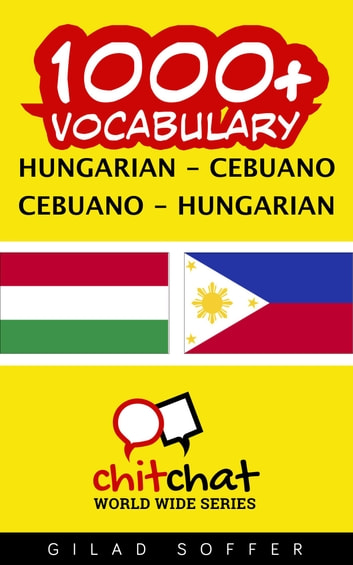 1000+ Vocabulary Hungarian - Cebuano ebook by Gilad Soffer