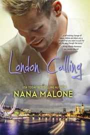 London Calling - New Adult Romance ebook by Nana Malone