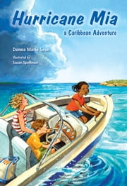 Hurricane Mia - A Caribbean Adventure ebook by Donna Marie Seim,Susan Spellman