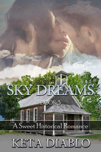 Sky Dreams, Book 3 - Sky Series ebook by Keta Diablo