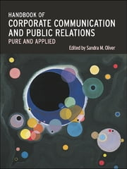 A Handbook of Corporate Communication and Public Relations ebook by Sandra Oliver