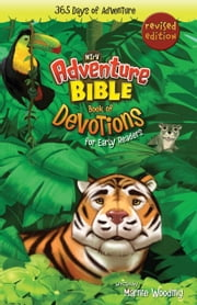 Adventure Bible Book of Devotions for Early Readers, NIrV - 365 Days of Adventure ebook by Marnie Wooding