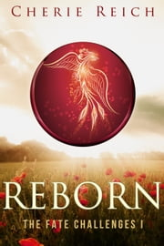 Reborn ebook by Cherie Reich