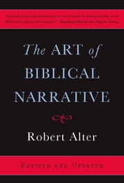 The Art of Biblical Narrative ebook by Robert Alter