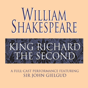 King Richard the Second audiobook by William Shakespeare