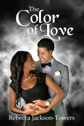 The Color of Love ebook by Rebecca Jackson-Towers