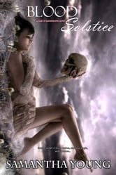 Blood Solstice (The Tale of Lunarmorte #3) ebook by Samantha Young