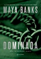 Dominada ebook by Maya Banks, Isabela Noronha