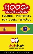 11000+ vocabulario español - portugués ebook by Gilad Soffer