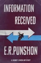 Information Received ebook by E.R. Punshon