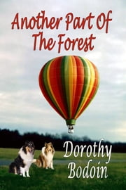 Another Part Of The Forest ebook by Dorothy Bodoin