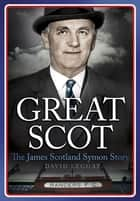 Great Scot ebook by David Leggat