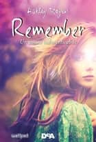 Remember ebook by Ashley Royer,Federica Ressi