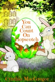 You Can Count On Hopscotch ebook by Cynthia MacGregor