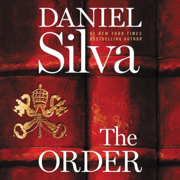 The Order - A Novel audiobook by Daniel Silva