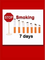 Stop Smoking 7 Days- Great New Technique ebook by Becky Gruber