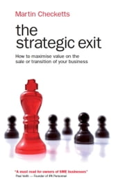 The Strategic Exit ebook by Martin Checketts