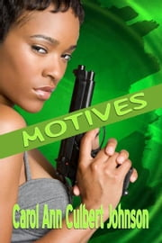 Motives (Short Story) ebook by Carol Ann Culbert Johnson