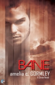Bane - A Strain Novel ebook by Amelia C. Gormley