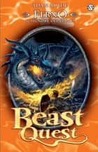 Ferno. Il Signore del Fuoco - Beast Quest [vol.1] ebook by Adam Blade