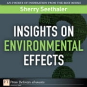 Insights on Environmental Effects ebook by Sherry Seethaler