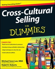 Cross-Cultural Selling For Dummies ebook by Michael Soon Lee,Ralph R. Roberts